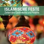 Islamische Feste. Die Broschüre